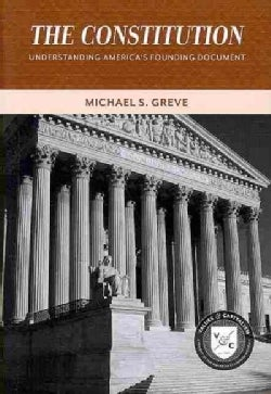 The Constitution: Understanding America's Founding Document (Paperback)