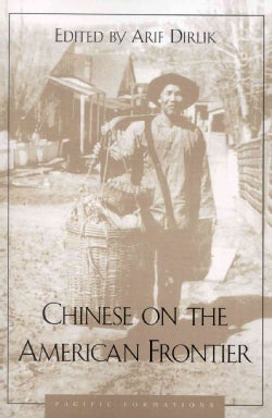 Chinese on the American Frontier (Paperback)