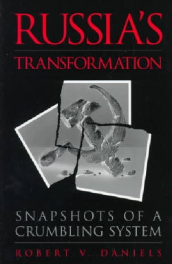 Russia's Transformation: Snapshots of a Crumbling System (Paperback)