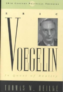 Eric Voegelin: In Quest of Reality (Paperback)