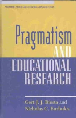 Pragmatism and Educational Research (Hardcover)