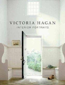Victoria Hagan: Interior Portraits (Hardcover)