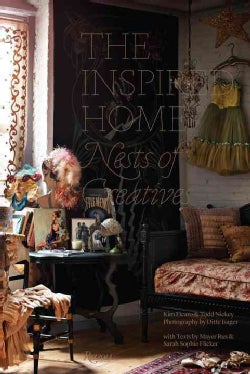 The Inspired Home: Nests of Creatives (Hardcover)