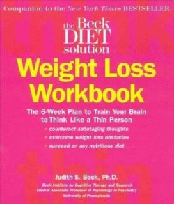 The Beck Diet Solution Weight Loss Workbook (Paperback)