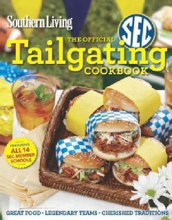 Southern Living the Official Sec Tailgating Cookbook (Paperback)