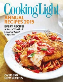 Cooking Light Annual Recipes 2015 (Hardcover)