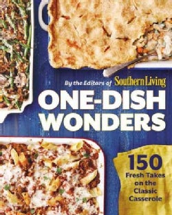 One-Dish Wonders: 150 Fresh Takes on the Classic Casserole (Paperback)
