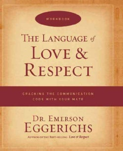 The Language of Love & Respect (Paperback)