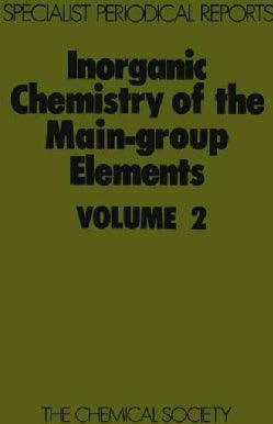 Inorganic Chemistry of the Main-Group Elements (Hardcover)