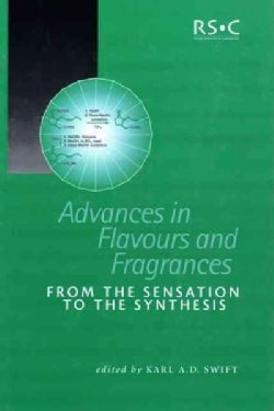 Advances in Flavours and Fragrances: From the Sensation to the Synthesis (Hardcover)