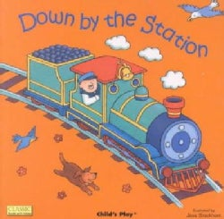 Down By the Station (Board book)