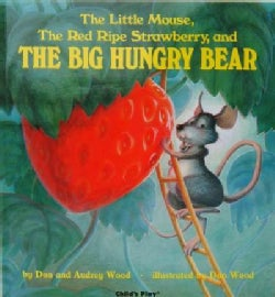 The Little Mouse, the Red Ripe Strawberry and the Big Hungry Bear (Paperback)