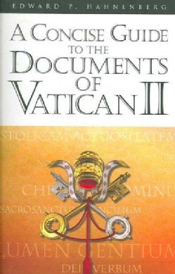 A Concise Guide to the Documents of Vatican II (Paperback)