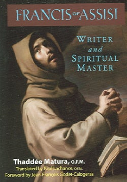 Francis Of Assisi: Writer And Spiritual Master (Paperback)