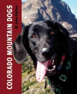 Colorado Mountain Dogs (Paperback)