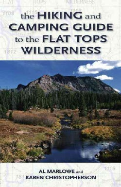 The Hiking and Camping Guide to Colorado's Flat Tops Wilderness (Paperback)
