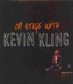 On Stage With Kevin Kling (Hardcover)