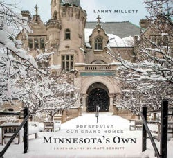 Minnesota's Own: Preserving Our Grand Homes (Hardcover)