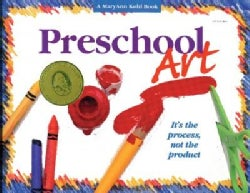 """Preschool Art: """"It's the Process Not the Product."""" (Paperback)"""