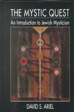 The Mystic Quest: An Introduction to Jewish Mysticism (Hardcover)
