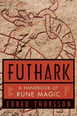 Futhark: A Handbook of Rune Magic (Paperback)