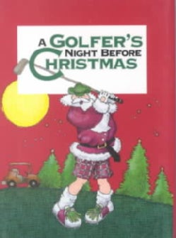 A Golfers' Night Before Christmas. (Hardcover)