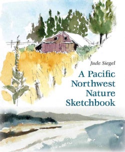 A Pacific Northwest Nature Sketchbook (Paperback)