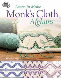 Learn to Make Monk's Cloth Afghans (Paperback)