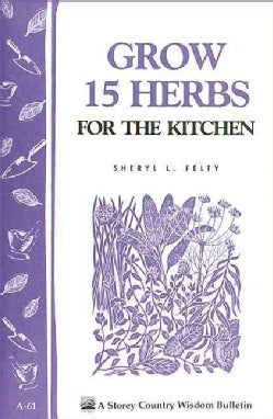 Grow Fifteen Herbs for the Kitchen (Paperback)