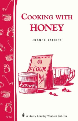 Cooking With Honey, No. 62 (Paperback)
