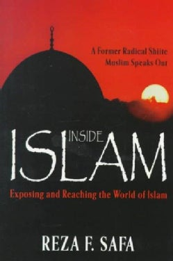 Inside Islam: Exposing and Reaching the World of Islam (Paperback)