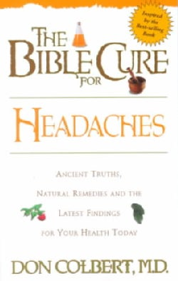 The Bible Cure for Headaches (Paperback)