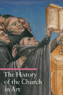 The History of the Church in Art (Paperback)
