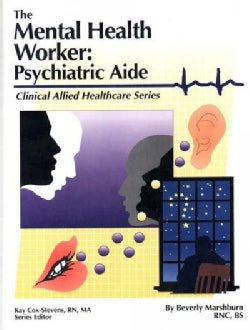 The Mental Health Worker: Psychiatric Aide (Paperback)