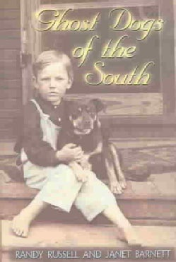 Ghost Dogs of the South (Paperback)