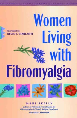 Women Living With Fibromyalgia (Paperback)