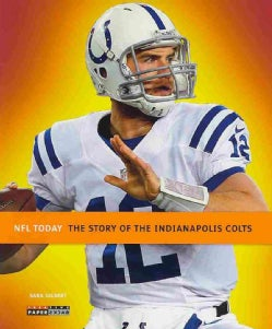 The Story of the Indianapolis Colts (Paperback)