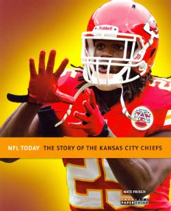 The Story of the Kansas City Chiefs (Paperback)