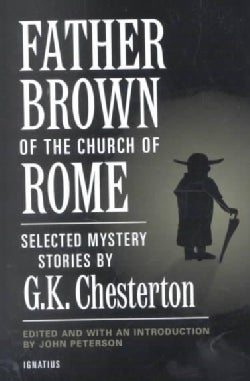 Father Brown of the Church of Rome: Selected Mystery Stories (Paperback)