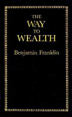 The Way to Wealth (Hardcover)