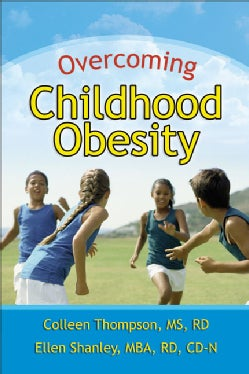 Overcoming Childhood Obesity (Paperback)