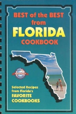 Best of the Best from Florida: Selected Recipes from Florida's Favorite Cookbooks (Spiral bound)