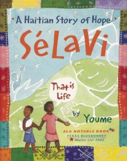 Selavi, That Is Life: A Haitian Story of Hope (Hardcover)