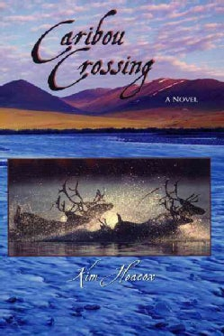 Caribou Crossing (Hardcover)