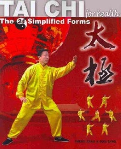 Tai Chi for Health: The 24 Simplified Forms (Paperback)
