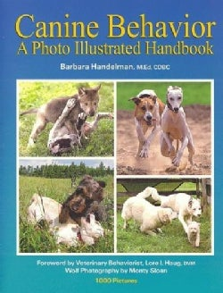 Canine Behavior: A Photo Illustrated Handbook (Paperback)
