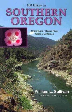 100 Hikes in Southern Oregon (Paperback)