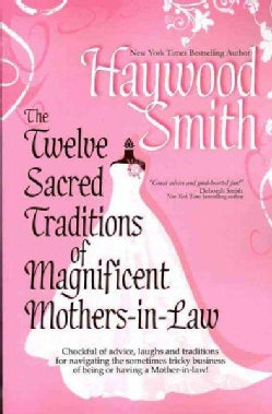 The Twelve Sacred Traditions of Magnificent Mothers-in-Law (Paperback)