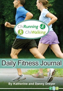 ChiRunning ChiWalking Daily Fitness Journal (Notebook / blank book)
