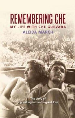 Remembering Che: My Life With Che Guevara (Paperback)